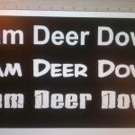Team Deer Down